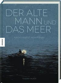 Bilderbücher für Alle Buch Der alte Mann und das Meer